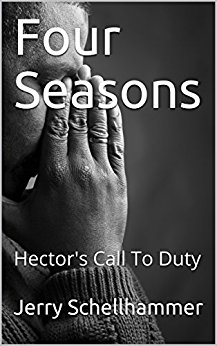 Short Story - Four Seasons - Hector's Call To Duty - Jerry Schellhammer